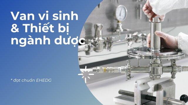 Van vi sinh và thiết bị ngành dược
